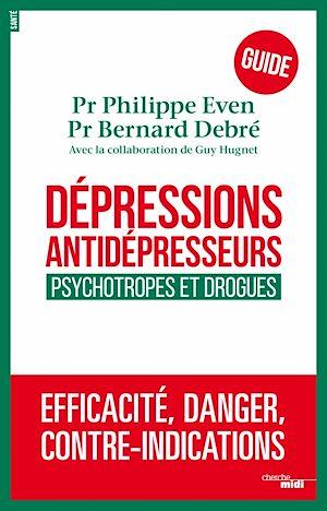 Téléchargez le livre :  Dépressions, antidépresseurs : le guide