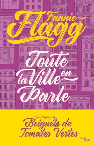 Téléchargez le livre :  Toute la ville en parle