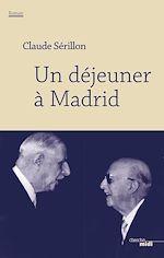 Télécharger le livre :  Un déjeuner à Madrid