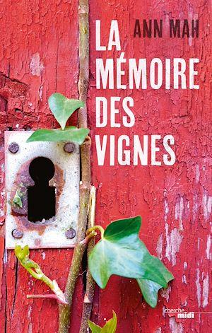 Téléchargez le livre :  La Mémoire des vignes