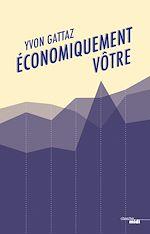 Télécharger le livre :  Economiquement vôtre