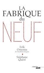 Télécharger le livre :  La Fabrique du neuf
