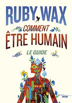 Téléchargez le livre :  Comment être humain : Le guide