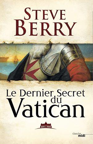 Téléchargez le livre :  Le Dernier Secret du Vatican