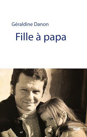 Téléchargez le livre :  Fille à papa