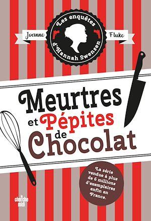 Téléchargez le livre :  Les Enquêtes d'Hannah Swensen 1 : Meurtres et pépites de chocolat