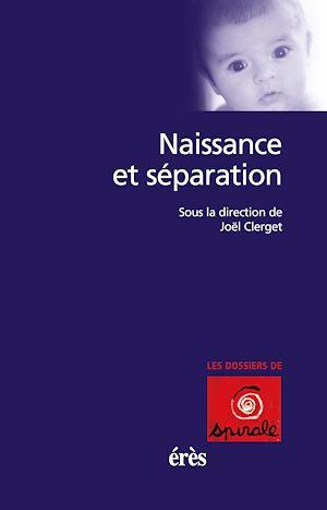 Téléchargez le livre :  Naissance et séparation