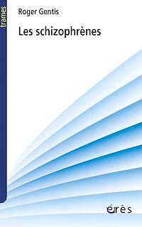 Télécharger le livre : Les schizophrènes