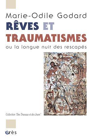 Téléchargez le livre :  Rêves et traumatismes