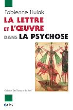 Télécharger cet ebook : La lettre et l'oeuvre dans la psychose