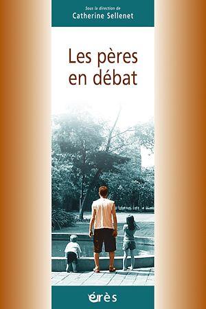 Téléchargez le livre :  Les pères en débat