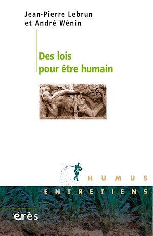 Téléchargez le livre :  Des lois pour être humain