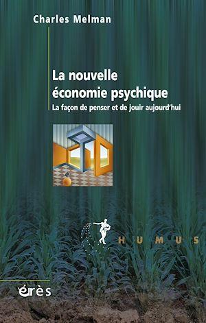 Téléchargez le livre :  La nouvelle économie psychique