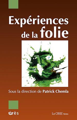 Téléchargez le livre :  Expériences de la folie