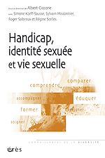 Télécharger le livre :  Handicap, identité sexuée et vie sexuelle