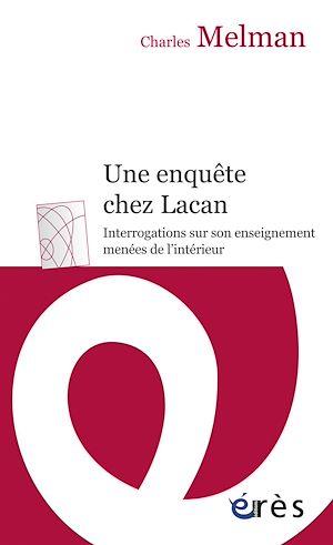 Téléchargez le livre :  Une enquête chez Lacan