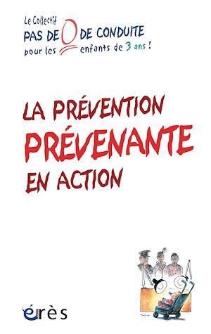 Téléchargez le livre :  La prévention prévenante en action