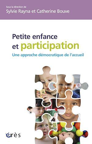Téléchargez le livre :  Petite enfance et participation : une approche démocratique de l'accueil