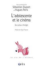 Télécharger le livre :  L'adolescente et le cinéma