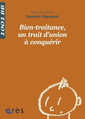 Téléchargez le livre :  Bien-traitance, un trait d'union à conquérir - 1001BB  n°135