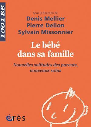 Téléchargez le livre :  Le bébé dans sa famille - 1001BB n°144
