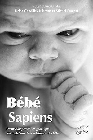 Téléchargez le livre :  Bébé sapiens
