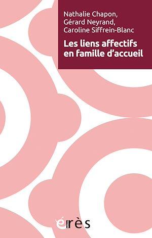 Téléchargez le livre :  Les liens affectifs en famille d'accueil