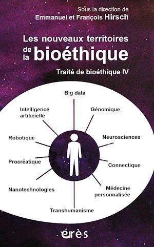 Téléchargez le livre :  Traité de bioéthique IV