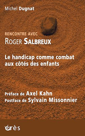 Téléchargez le livre :  Rencontre avec Roger Salbreux