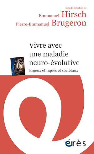 Téléchargez le livre :  Vivre avec une maladie neuro-évolutive