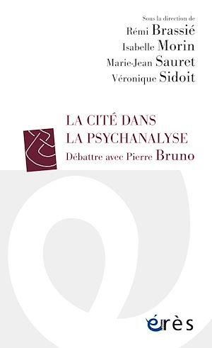 Téléchargez le livre :  La Cité dans la psychanalyse