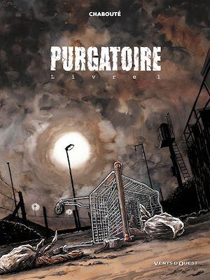 Téléchargez le livre :  Purgatoire - Tome 01