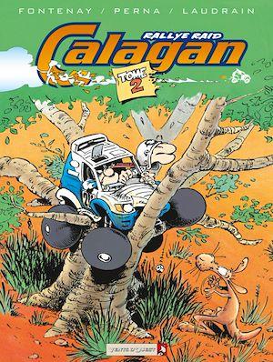 Téléchargez le livre :  Calagan - Rallye raid - Tome 02