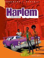 Télécharger le livre :  Harlem - Tome 01