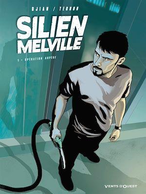 Téléchargez le livre :  Silien Melville - Tome 01