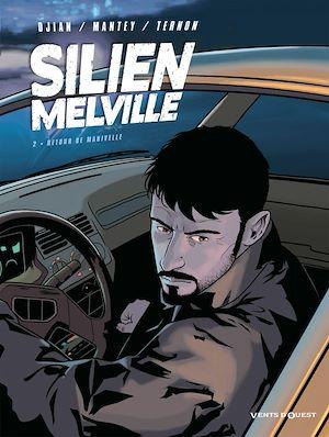 Téléchargez le livre :  Silien Melville - Tome 02