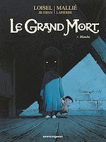 Télécharger le livre :  Le Grand Mort - Tome 03