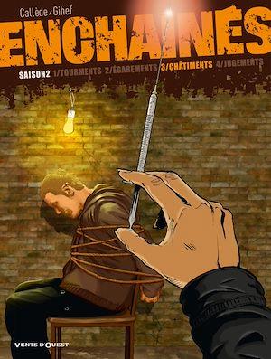 Téléchargez le livre :  Enchaînés - Saison 2 - Tome 03