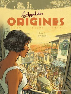 Téléchargez le livre :  L'Appel des origines - Tome 02