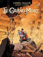 Télécharger le livre :  Le Grand Mort - Tome 04