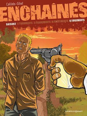 Téléchargez le livre :  Enchaînés - Saison 2 - Tome 04