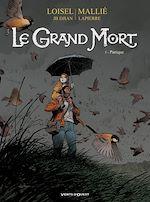 Télécharger le livre :  Le Grand Mort - Tome 05