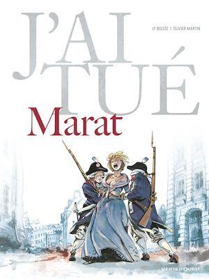 Téléchargez le livre :  J'ai tué - Marat