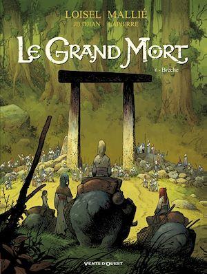 Téléchargez le livre :  Le Grand Mort - Tome 06