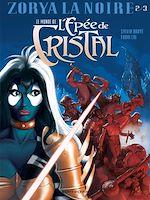 Télécharger le livre :  Le Monde de l'Épée de cristal - Tome 02