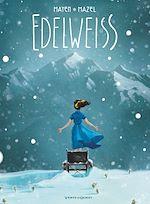 Télécharger le livre :  Edelweiss