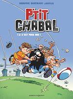 Télécharger le livre :  P'tit Chabal - Tome 02