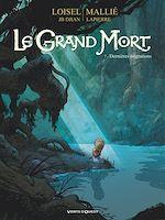 Télécharger le livre :  Le Grand Mort - Tome 07