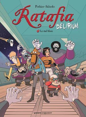Téléchargez le livre :  Ratafia Delirium - Tome 01