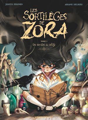 Téléchargez le livre :  Les Sortilèges de Zora - Tome 01